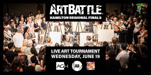 Art Battle Hamilton Regional Finals! - June 19, 2019