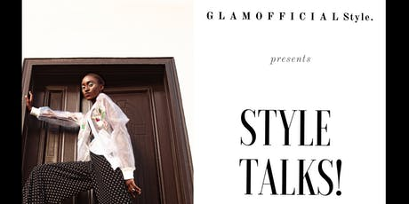 GlamOfficial Style Talks! tickets