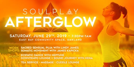 SoulPlay AfterGlow 6/29