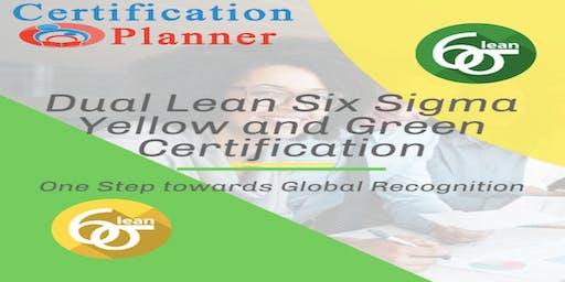 Dual Lean Six Sigma Yellow and Green Belt with CP/IASSC Exam,San Francisco
