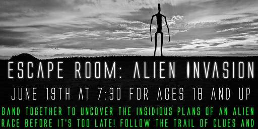 Escape Room: Alien Invasion Session II (ages 18+ years)