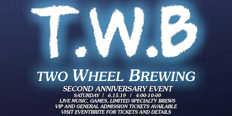 Two Wheel Brewing 2nd Anniversary Party tickets