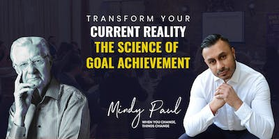 Bob Proctor Seminar with Mindy Paul - How to Achieve Your Goals & Transform Your Reality - Nottingham