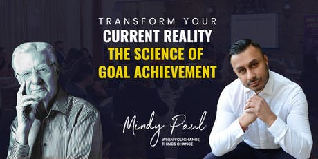 Exclusive: How To Achieve Your Goals & Transform Your Reality   Birmingham tickets