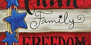 Paint and Sip Tea Tonasket: Faith Family Freedom