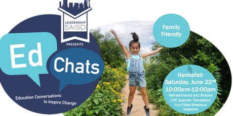 Leadership SAISD EdChat: Creating & Accessing Outdoor Learning Environments for Kids! tickets