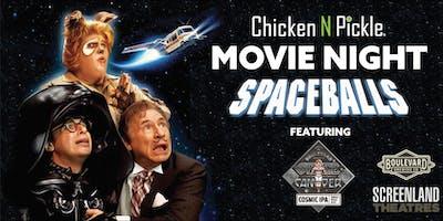 Chicken N Pickle Movie Night- Spaceballs