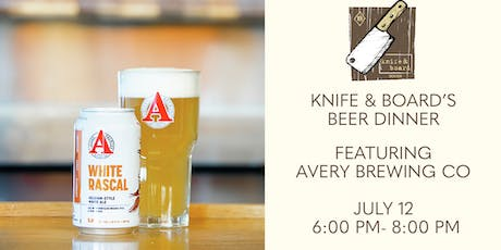 Knife & Board's Beer Dinner featuring Avery Brewing CO. tickets