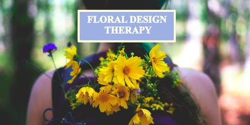 Floral Design Therapy