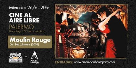 Cine al Aire Libre: MOULIN ROUGE (2001) - Miercoles 26/6 entradas