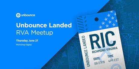 Unbounce Landed: RVA Meetup tickets
