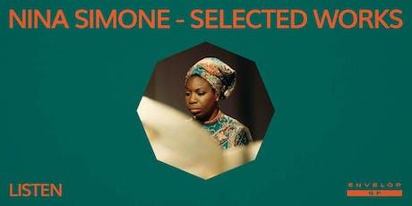 Nina Simone - Selected Works : LISTEN tickets
