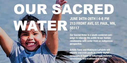 Our Sacred Water Media Campaign