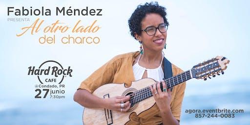 Fabiola Méndez Presenta: Al Otro Lado del Charco