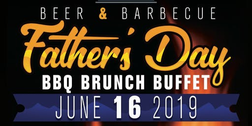 Father's Day BBQ Brunch Buffet 2019