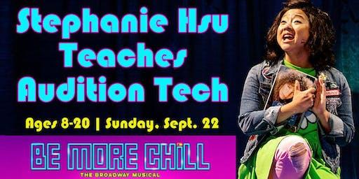BE MORE CHILL Star, Stephanie Hsu Teaches Audition Tech