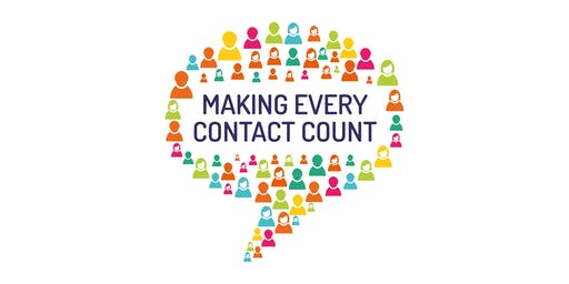 Making Every Contact Count (MECC) - 17th July, Cranbrook