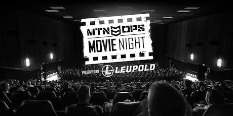 MTN OPS® Movie Night Presented By Leupold Optics®—Portland, OR tickets