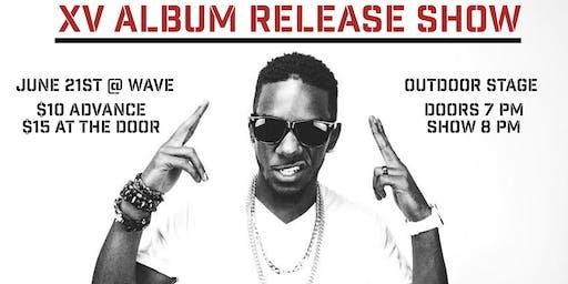 XV Album Release Show