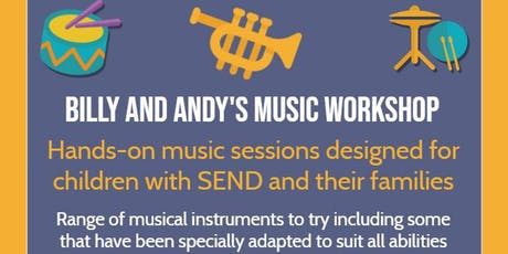 Billy and Andy's Music School Family Workshop 2.30 - 3.15 pm tickets
