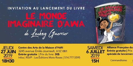 Invitation lancement du livre|  Le Monde Imaginaire d'Awa de Luckny Guerrier tickets