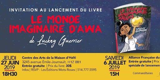 Invitation lancement du livre|  Le Monde Imaginaire d'Awa de Luckny Guerrier