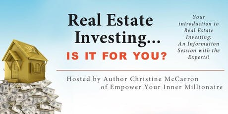 Real Estate Investing...Is It for You? tickets