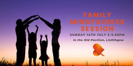 Family Mindfulness Session - Linlithgow tickets