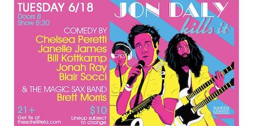 Jon Daly Kills It w Chelsea Peretti, Janelle James, Jonah Ray, Blair Socci