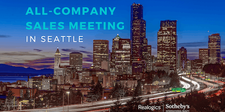 ALL-COMPANY Sales Meeting at RSIR Seattle with a special GUEST SPEAKER tickets
