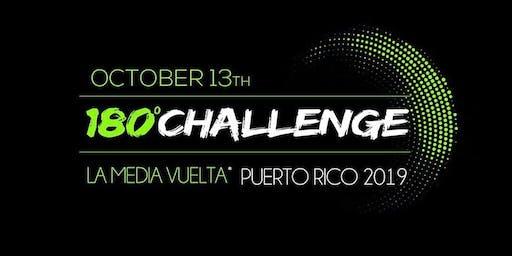 180° Challenge: La Media Vuelta™ Puerto Rico 2019