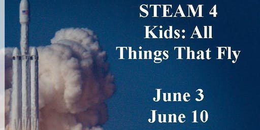 STEAM 4 Kids (June sessions)