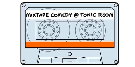 Mixtape Comedy tickets