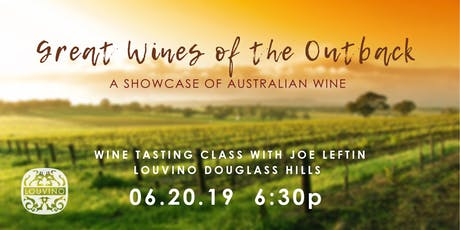 LouVino Douglass Hills Wine Class: Great Wines of the Outback tickets