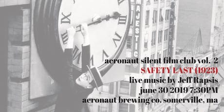 AERONAUT Silent Film Club Vol. 2: SAFETY LAST tickets