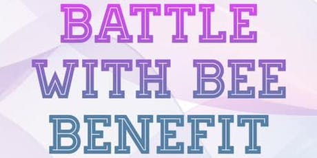 Battle with Bee Benefit tickets