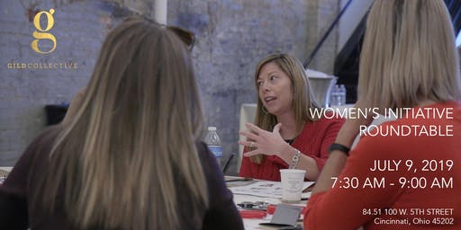 July 9 Women's Initiative Roundtable with Gild Collective at 84.51