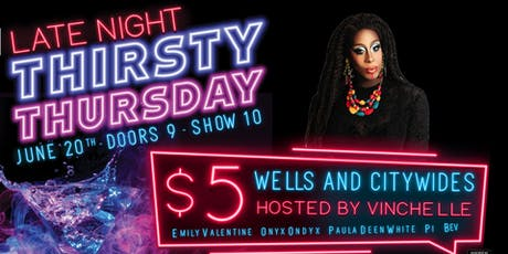 Late Night Thirsty Thursday Drag Show tickets