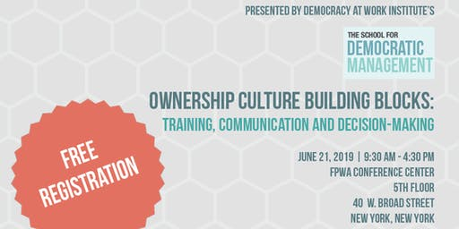 Ownership Culture Building Blocks: Communication and Decision-Making