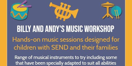 Billy And Andy's Music School Family Workshop 3.30 - 4.15 pm