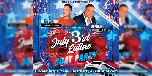 July 3rd Latin Boat Party
