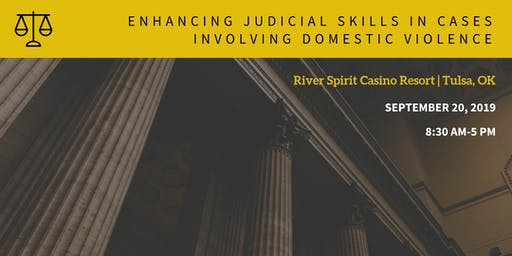 Enhancing Judicial Skills in Cases Involving Domestic Violence 2019