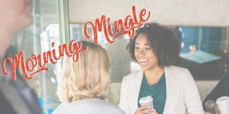 Morning Mingle July 2019 tickets