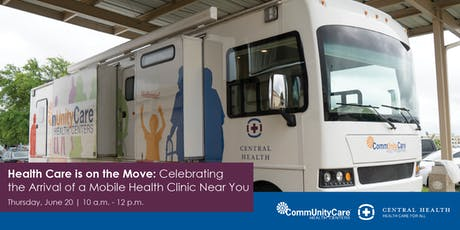 Health Care is on the Move: Celebrating the Arrival of a Mobile Clinic Near You  tickets