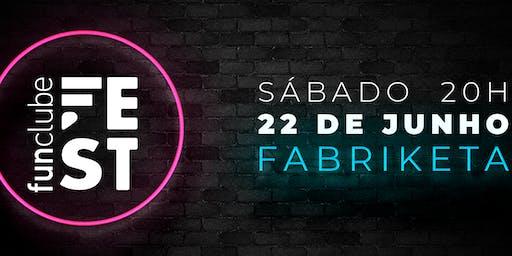 FunClube Fest - 22/06/19