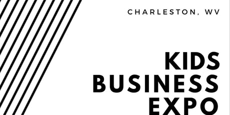 Charleston WV Kids Business Expo tickets