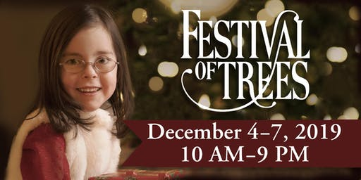 Primary Children's Hospital - Festival of Trees 2019