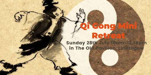 Qi Gong Mini Retreat - Linlithgow