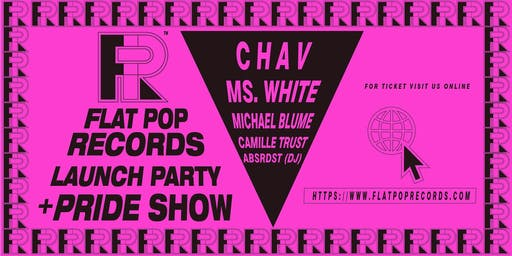 Flat Pop Records Launch Party + Pride Show