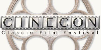 Cinecon 55 Classic Film Festival - August 29 to September 2, 2019